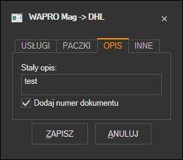 WAPRO Mag - domyślny opis przesyłki kuriera DHL